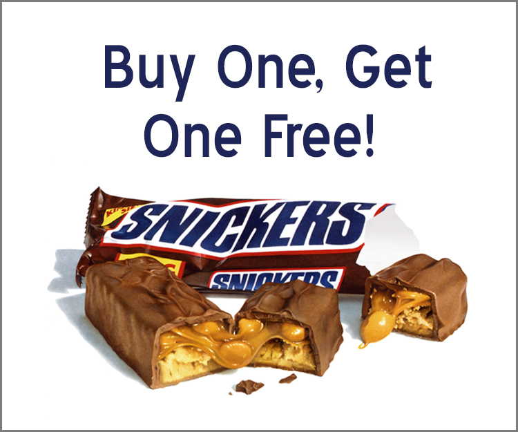 Buy One Snickers Bar and Get One Free!